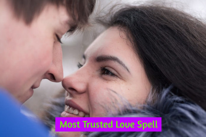 Most Trusted Love Spell